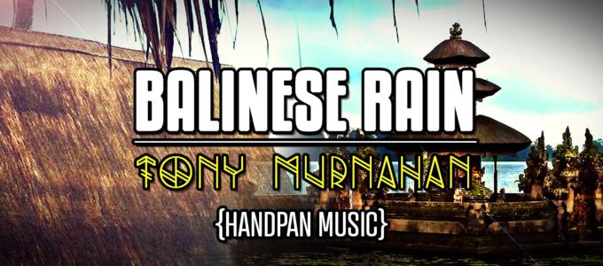 Balinese Rain - Handpan Music
